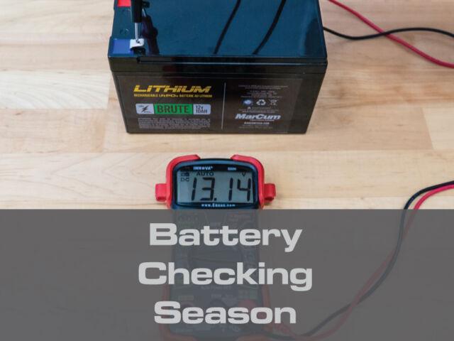 Battery Checking Season